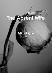 The Absent Wife, Jayne Erika
