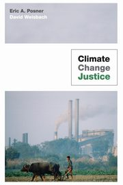 Climate Change Justice, Posner Eric A.