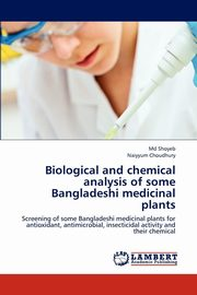 ksiazka tytuł: Biological and Chemical Analysis of Some Bangladeshi Medicinal Plants autor: Shoyeb MD