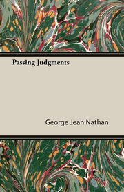 Passing Judgments, Nathan George Jean