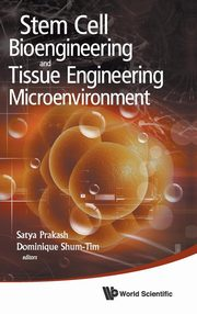 Stem Cell Bioengineering and Tissue Engineering Microenvironment,