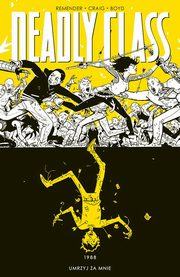 Deadly Class Tom 4, Remender Rick