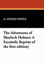 The Adventures of Sherlock Holmes, Doyle A. Conan