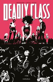 Deadly Class Tom 5, Remender Rick, Craig Wes