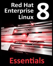 Red Hat Enterprise Linux 8 Essentials, Smyth Neil