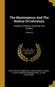 The Masterpieces And The History Of Literature,, Lamberton John Porter