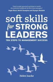 Soft Skills for Strong Leaders, Isacke Helen