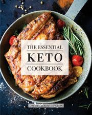 ksiazka tytuł: The Essential Keto Cookbook autor: Hendon Louise
