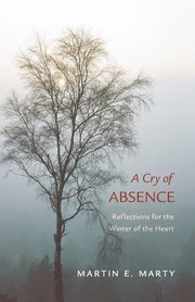 A Cry of Absence, Marty Martin E.