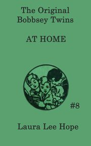 The Bobbsey Twins at Home, Hope Laura Lee