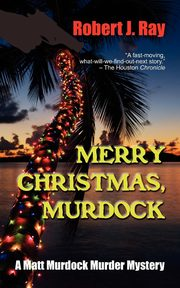 Merry Christmas, Murdock, Ray Robert J.
