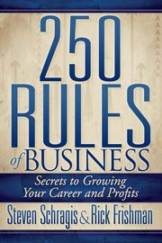 250 Rules of Business, Schragis Steve