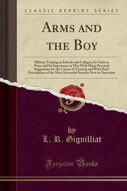 Arms and the Boy, Gignilliat L. R.
