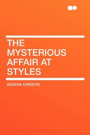 The Mysterious Affair at Styles, Christie Agatha