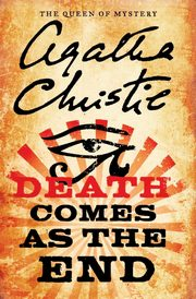 Death Comes as the End, Christie Agatha