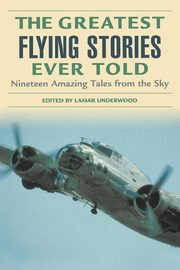 Greatest Flying Stories Ever Told,