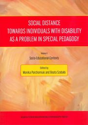 Social Distance Towards Individuals with Disability as a Problem in Special Pedagogy,