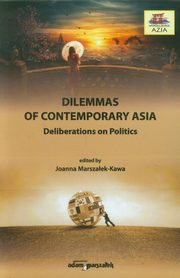Dilemmas of contemporary Asia,