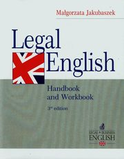 Legal English Handbook and Workbook, Jakubaszek Małgorzata