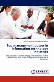Top management power in information technology initiatives, Dorantes Dosamantes Carlos Alberto