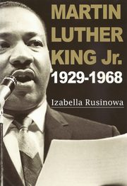 Martin Luther King Jr. 1929-1968, Rusinowa Izabella