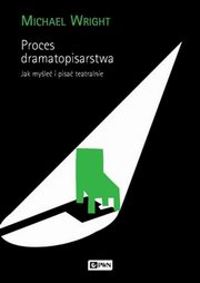 Proces dramatopisarstwa, Wright Michael