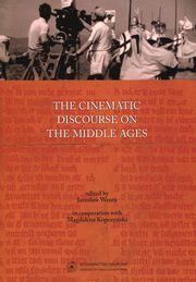 The cinematic discourse on the Middle Ages, Wenta Jarosław