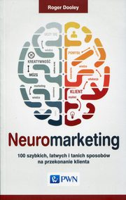 Neuromarketing, Dooley Roger