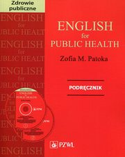 English for Public Health Podręcznik + CD, Patoka Zofia M.