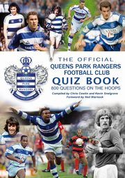 The Official Queens Park Rangers Football Club Quiz Book, Cowlin Chris