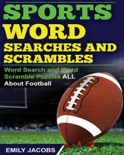 Sports Word Searches and Scrambles, Jacobs Emily