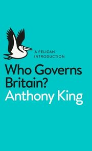 Who Governs Britain?, King Anthony
