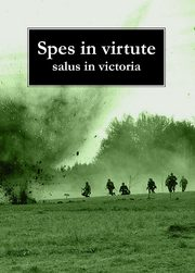 Spes in virtute salus in victoria,