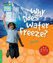 Why Does Water Freeze? Level 3 Factbook, Rees Peter