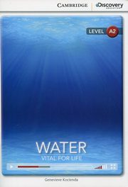 Water: Vital for Life Low Intermediate Book with Online Access, Kocienda Genevieve