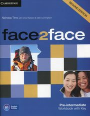 ksiazka tytuł: face2face Pre-Intermediate Workbook with key autor: Tims Nicholas, Redston Chris, Cunningham Gillie