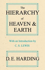 The Hierarchy of Heaven and Earth, Harding Douglas Edison