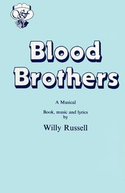 Blood Brothers, Russell Willy