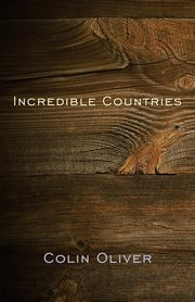 Incredible Countries, Oliver Colin