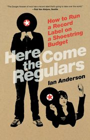 Here Come the Regulars, Anderson Ian