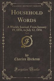 Household Words, Vol. 8, Dickens Charles