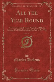 All the Year Round, Vol. 39, Dickens Charles