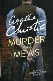 Murder in the Mews, Christie Agatha