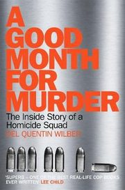 A Good Month For Murder, Wilber Del Quentin
