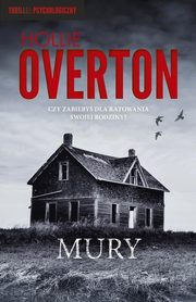 Mury, Overton Hollie