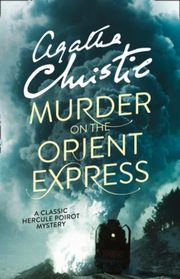 Murder on the Orient Express, Christie Agatha