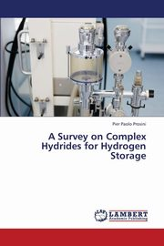 A Survey on Complex Hydrides for Hydrogen Storage, Prosini Pier Paolo